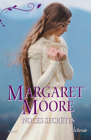 Noces secrètes ebook by Margaret Moore