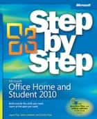 Microsoft Office Home and Student 2010 Step by Step ebook by Joan Lambert, Joyce Cox, Curtis Frye
