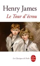 Le Tour d'écrou (nouvelle édition) ebook by Henry James