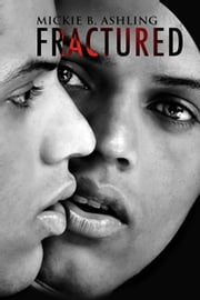 Fractured ebook by Mickie B. Ashling