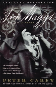 Jack Maggs - A Novel ebook by Peter Carey