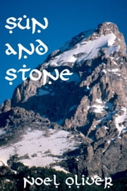 Sun and Stone ebook by Noel Oliver