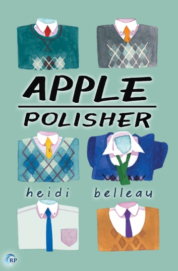 Apple Polisher ebook by Heidi Belleau