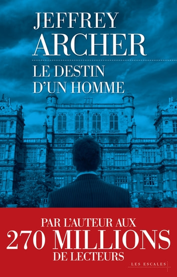 Le destin d'un homme eBook by Jeffrey ARCHER