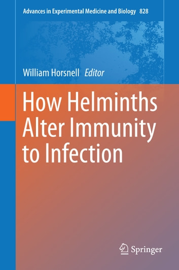 How Helminths Alter Immunity to Infection ebook by