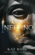Inferno ebook by Kat Ross