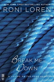 Break Me Down ebook by Roni Loren