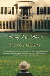 Being Mrs. Alcott ebook by Nancy Geary