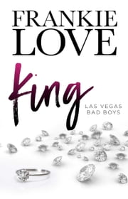 King - LAS VEGAS BAD BOYS, #2 電子書籍 by Frankie Love