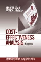 Cost-Effectiveness Analysis ebook by Henry M. Levin,Patrick J. McEwan