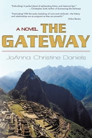 The Gateway - Revised Edition 2010 ebook by JoAnna Christine Daniels