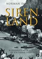 Siren Land ebook by Norman Douglas