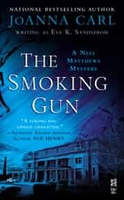 The Smoking Gun - A Nell Matthews Mystery (InterMix) ebook by JoAnna Carl