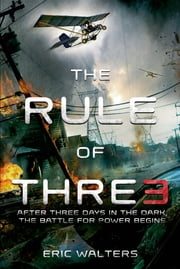 The Rule of Three ebook by Eric Walters