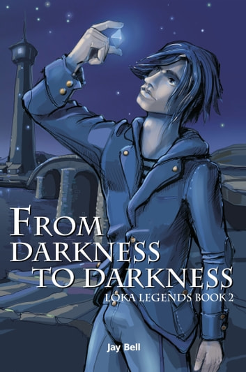 From Darkness to Darkness ebook by Jay Bell