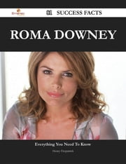 Roma Downey 81 Success Facts - Everything you need to know about Roma Downey ebook by Henry Fitzpatrick