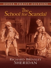 The School for Scandal ebook by Richard Brinsley Sheridan