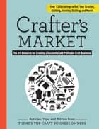 Crafter's Market ebook by Abigail Patner Glassenberg