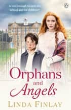 Orphans and Angels ebook by Linda Finlay