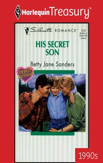 His Secret Son ebook by Betty Jane Sanders