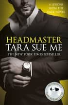 Headmaster: Lessons From The Rack Book 2 ebook by Tara Sue Me