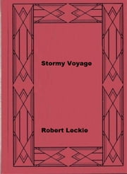 Stormy Voyage ebook by Robert Leckie