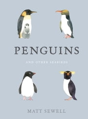 Penguins and Other Seabirds ebook by Matt Sewell