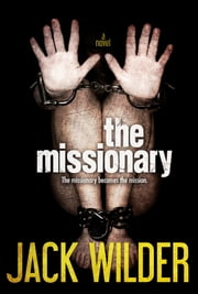 The Missionary ebook by Jack Wilder