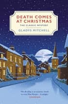 Death Comes at Christmas ebook by Gladys Mitchell