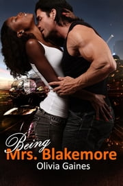 Being Mrs. Blakemore ebook by Olivia Gaines