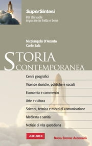 Storia contemporanea - Sintesi Super ebook by Nicolangelo  D'Acunto,Carlo Sala