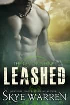 Leashed ebook by Skye Warren