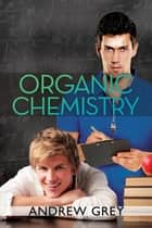 Organic Chemistry ebook by
