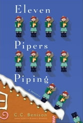 Eleven Pipers Piping - A Father Christmas Mystery ebook by C. C. Benison