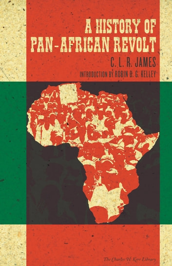 A history of pan african revolt ebook by c l r james a history of pan african revolt ebook by c l r james fandeluxe Document