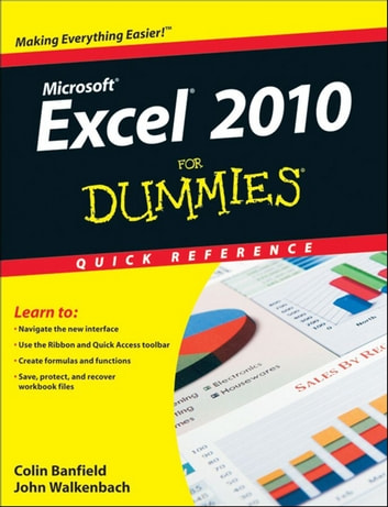 Excel 2010 For Dummies Quick Reference ebook by Colin Banfield,John Walkenbach