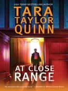 At Close Range (Mills & Boon M&B) ebook by Tara Taylor Quinn