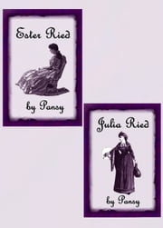 Ester Ried--Julia Ried (Illustrated) (Books 1-2) ebook by Pansy