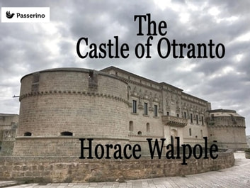 the castle of otrantro By turns lurid, sensational and amusing, this 18th-century gothic romance remains a tour de force, says sophie missing.
