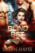 Blind Bet ebook by Susan Hayes