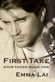First Take ebook by Emma Lai