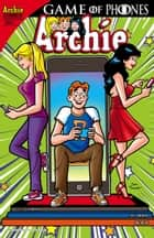 Archie #664 ebook by Angelo DeCesare, Dan Parent, Fernando Ruiz