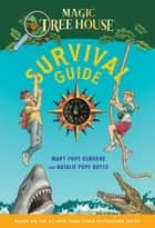 Magic Tree House Survival Guide ebook by