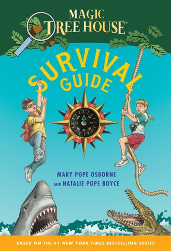 Magic Tree House Survival Guide ebook by Mary Pope Osborne,Natalie Pope Boyce