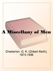 A Miscellany Of Men ebook by G. K. Chesterton