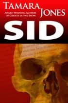 Sid ebook by Tamara Jones