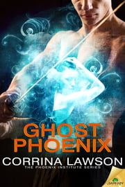 Ghost Phoenix ebook by Corrina Lawson