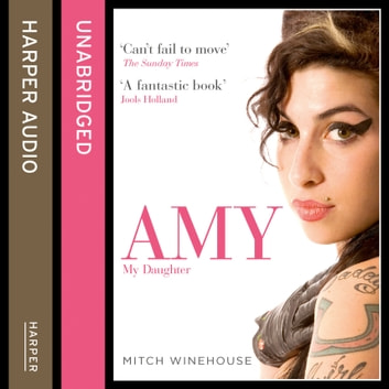 Amy, My Daughter audiobook by Mitch Winehouse