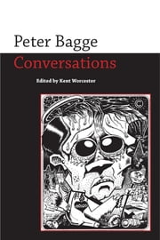 Peter Bagge - Conversations ebook by Kent Worcester