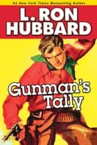 Gunman's Tally ebook by